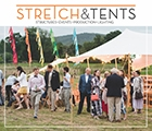 Stretch and Tents
